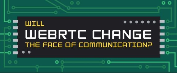 Will WebRTC change the face of communication?