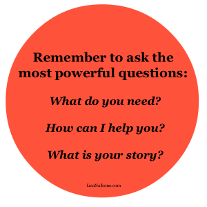 Remember to ask the most powerful questions at LisaNalbone.com