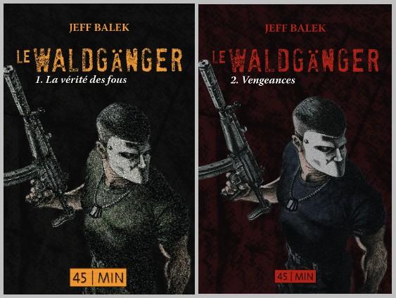 Couvertures Waldganger 1 et 2