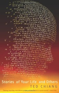 Ted Chiang The Story of your life