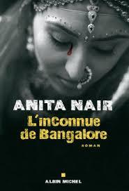 L'inconnue de Bangalore Anita Nair