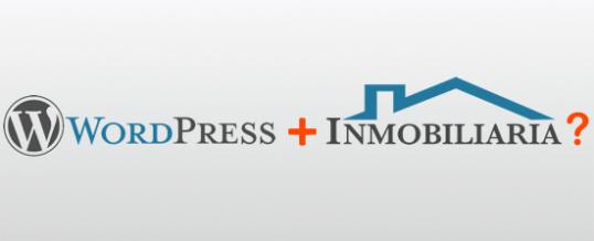 WordPress para Inmobiliarias. ¿Vale la pena? 12 Pros y Contras