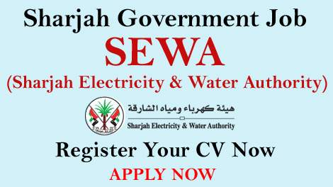Huge Latest Job Vacancies in Sharjah Electricity & Water Authority[SEWA] – Register Your CV