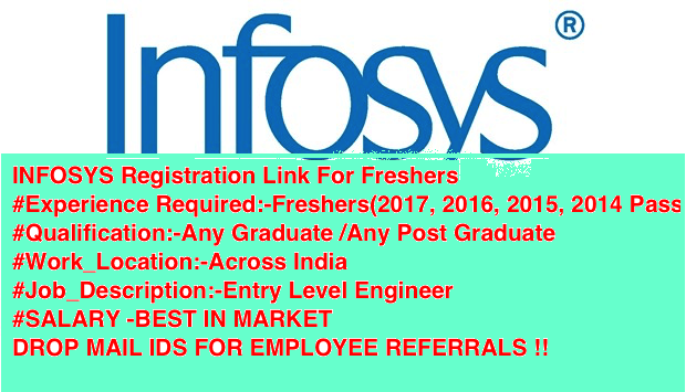 INFOSYS Registration Link For Freshers 2017/2016/2015/2014/2013|Across India |Apply Online