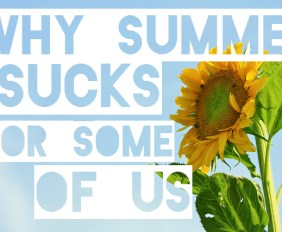 SummerSucks