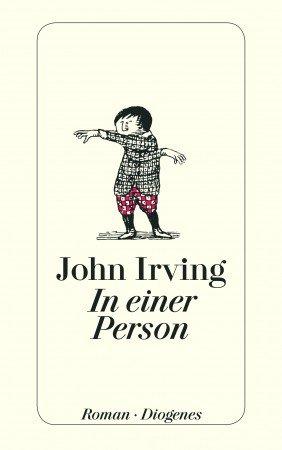 John Irving - In einer Person