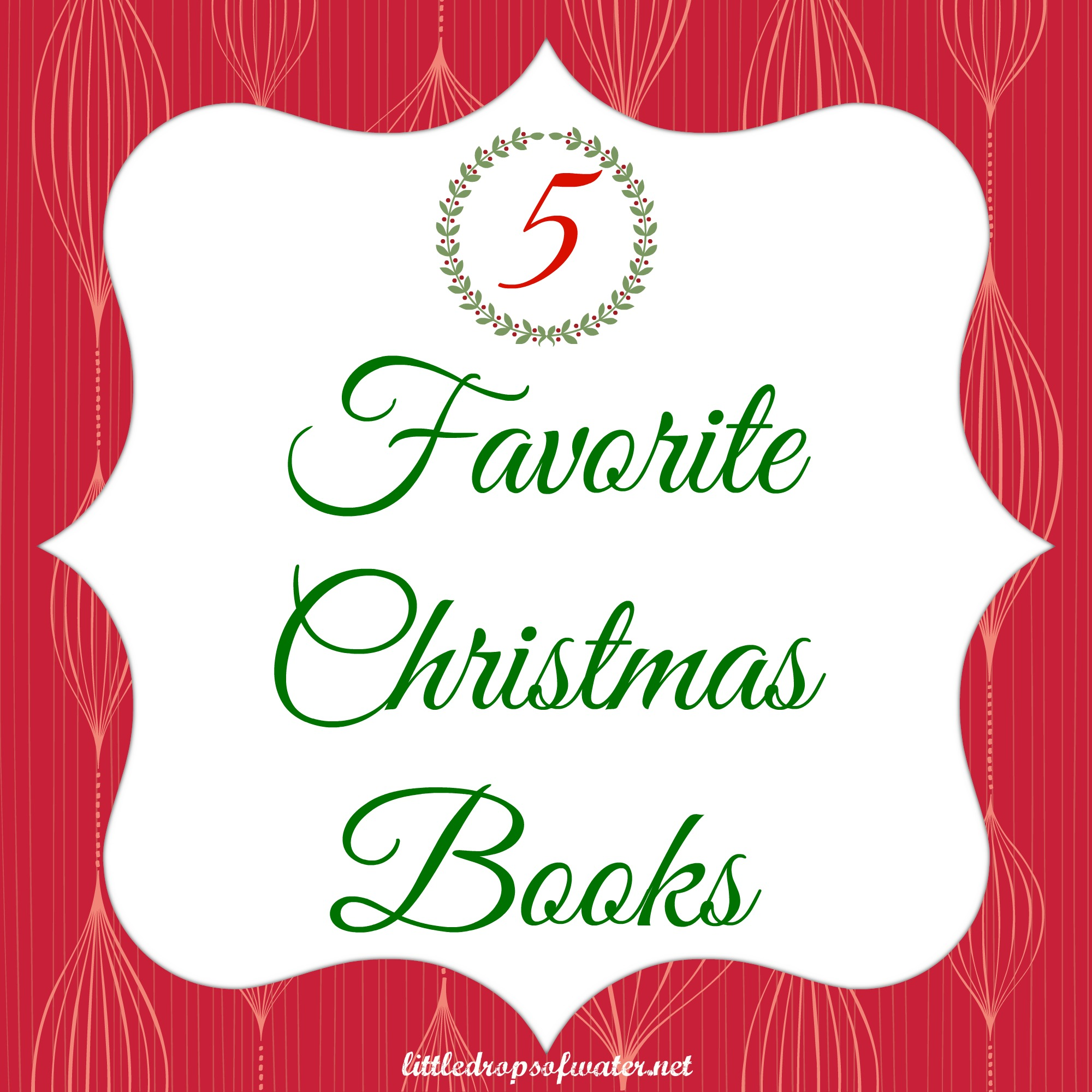 5 Favorite Christmas Books