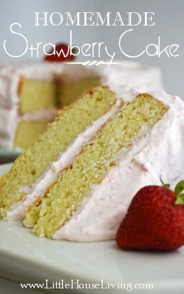 Homemade Strawberry Cake Recipe - Little House Living