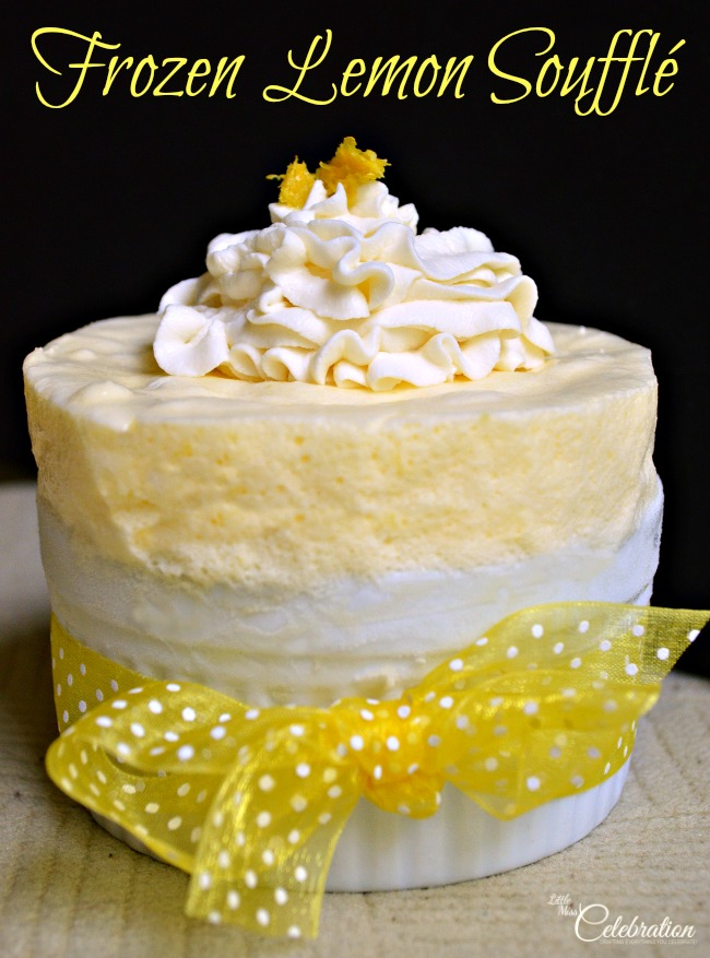 Frozen Lemon Souffle - a delicious, frozen dessert that's a perfect end to a summer meal! At Little Miss Celebration