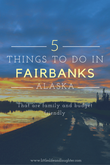 thingstodoinfairbanksalaska