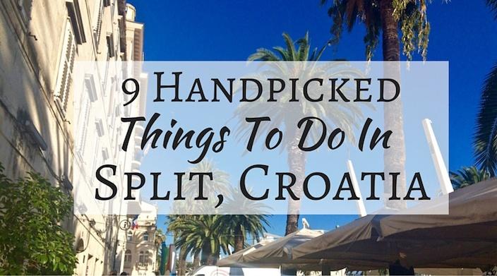 9 Handpicked Things To Do In Split, Croatia