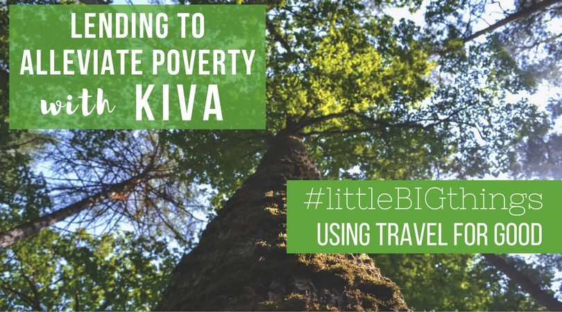 #littleBIGthings: Lending to Alleviate Poverty with Kiva