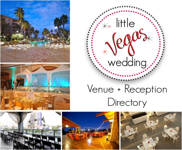 Little Vegas Wedding Venue + Reception Directory