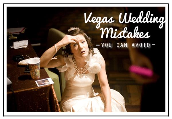 Vegas Wedding Mistakes to Avoid| Little Vegas Wedding