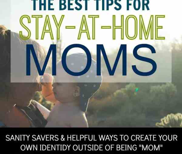 Stay at Home Moms: Sanity Savers & Creating Your Own Identity