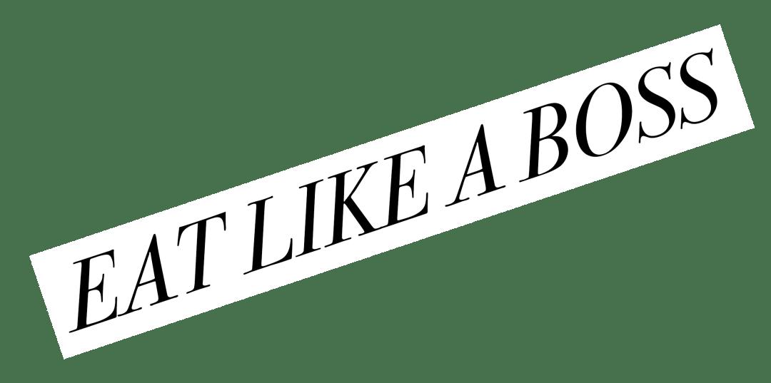 eatlikeaboss_solo