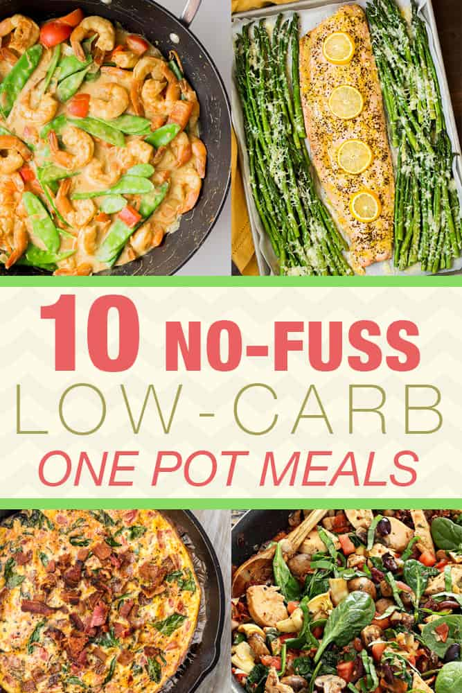 10 No-Fuss Low-Carb One Pot Meals