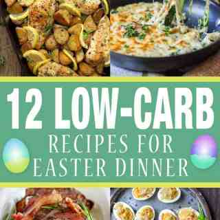 12 low-carb recipes for easter dinner