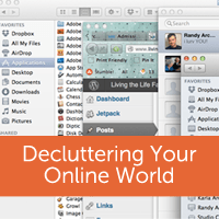 8 Tips For Decluttering Your Digital and Online Life