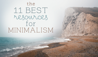 The 11 Best Resources For Minimalism