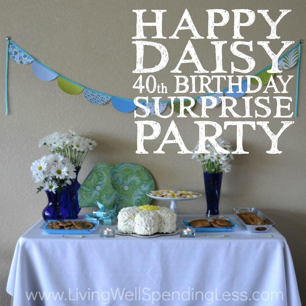 Salient Boyfriend Happy Daisy Party Square Happy Daisy Birthday Surprise Party Budget Friendly Party Ideas Surprise Party Ideas Wife Surprise Party Ideas ideas Surprise Party Ideas