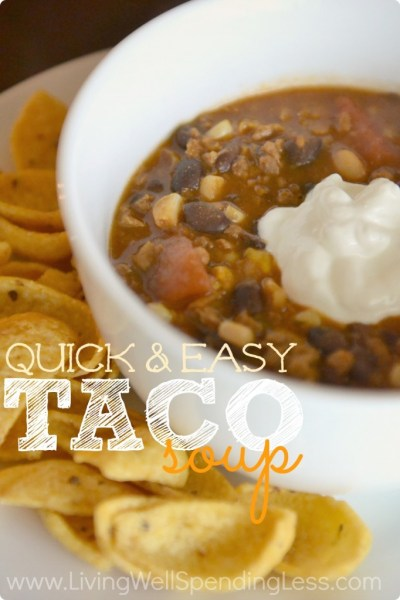 Quick and Easy Taco Soup - Living Well Spending Less®