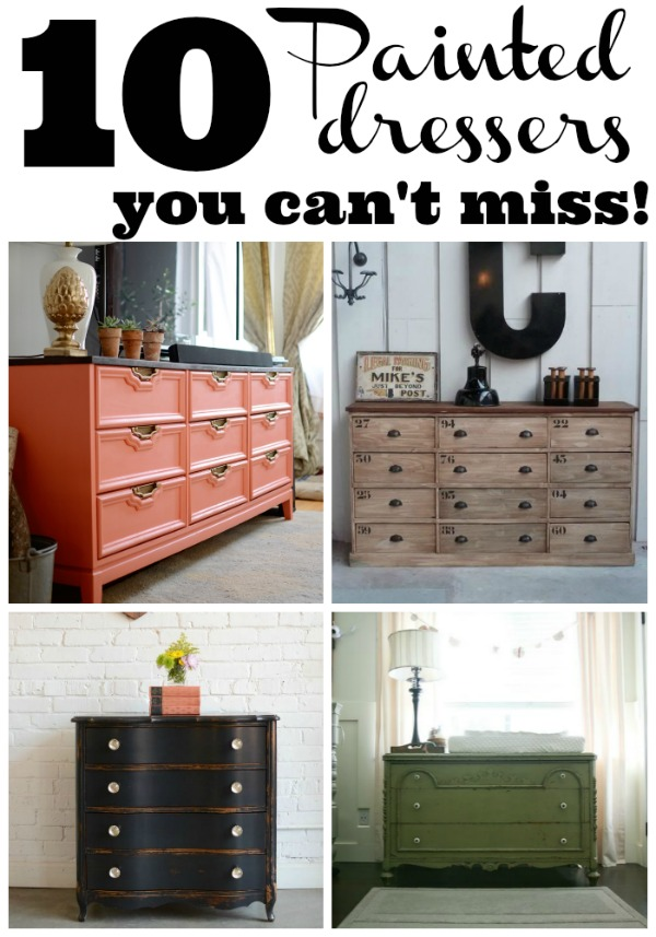 10 Painted Dressers You can't miss! - A must pin!