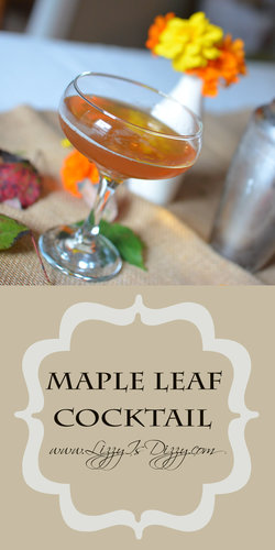 Maple Leaf Cocktail will keep you warm, from the inside out!