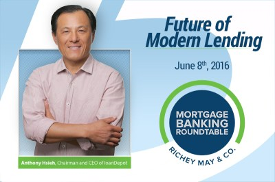 loanDepot | Chairman Anthony Hsieh to deliver keynote at Richey May & Co. roundtable