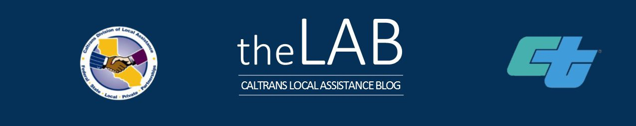 The LAB – Caltrans Local Assistance Blog