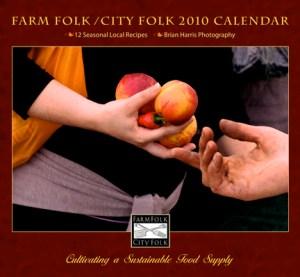 Farm Folk City Folk 2010 Calendar