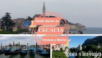 Dónde dormir en Croacia, Venecia y Mostar