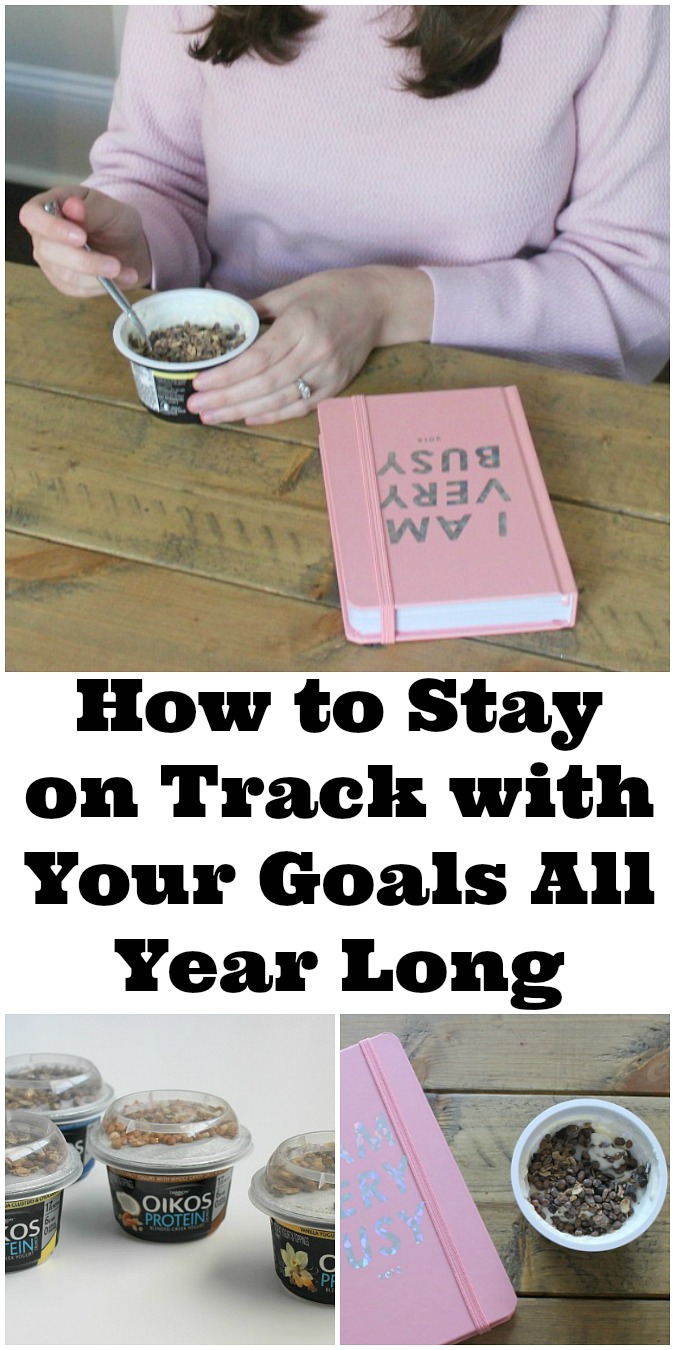 How to Stay on Track with Your Goals All Year Long LoganCan.com