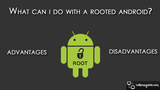 what-can-i-do-with-a-rooted-android