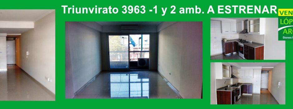Triunvirato 3963. A Estrenar 2 amb.