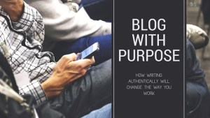Blogging-with-purpose-2