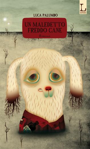 Un maledetto freddo cane