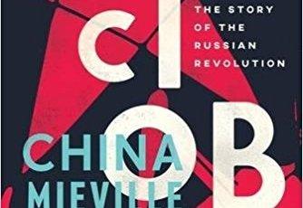 China Mieville October Russian Revolution Verso 2017