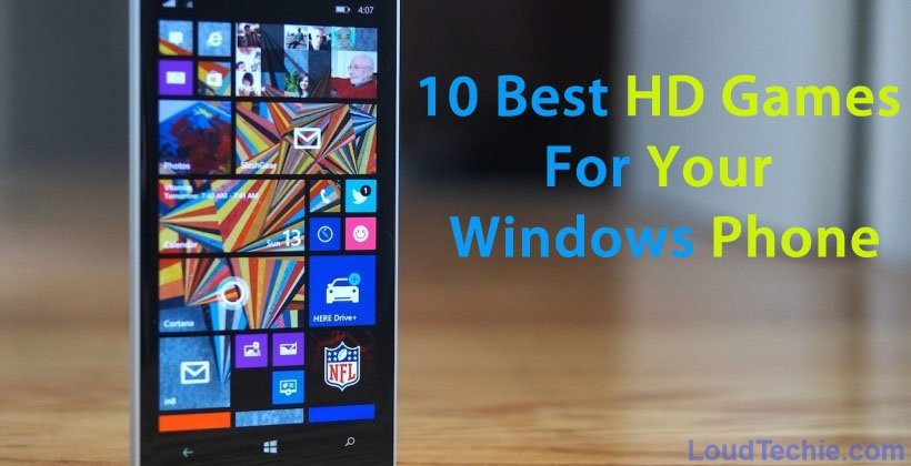 10 Best Low Memory Size HD Games For Your Windows Phone