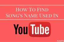 How To Find The Song's Name Used In A YouTube Video