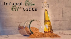 infused olive oil gifts