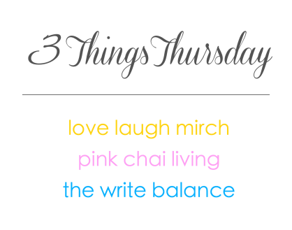 3 Things Thursday Linkup