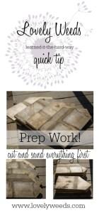 LW Quick Tip – Prep Work
