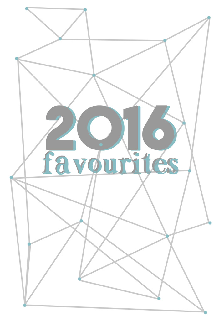 2016 favourites - books, music, podcasts, and so much more   love me, feed me