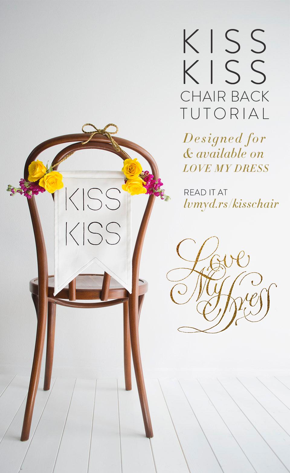 DIY Tutorial: Kiss Kiss Wedding Chair Banner