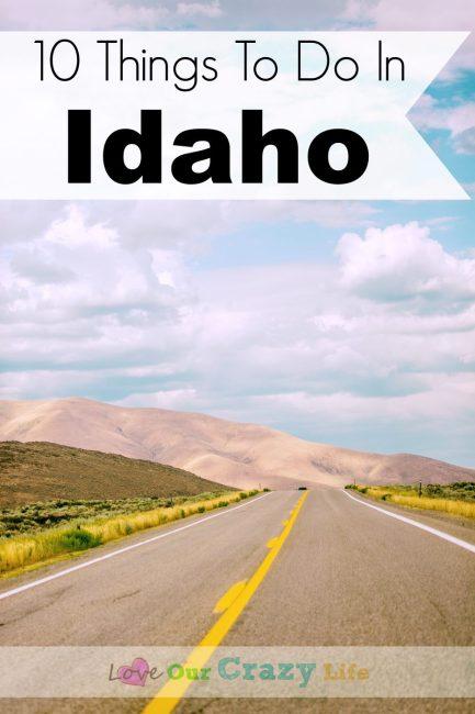 10 Things To Do In Idaho