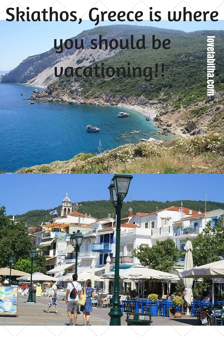 Skiathos, Greece is where you should be vacationing!