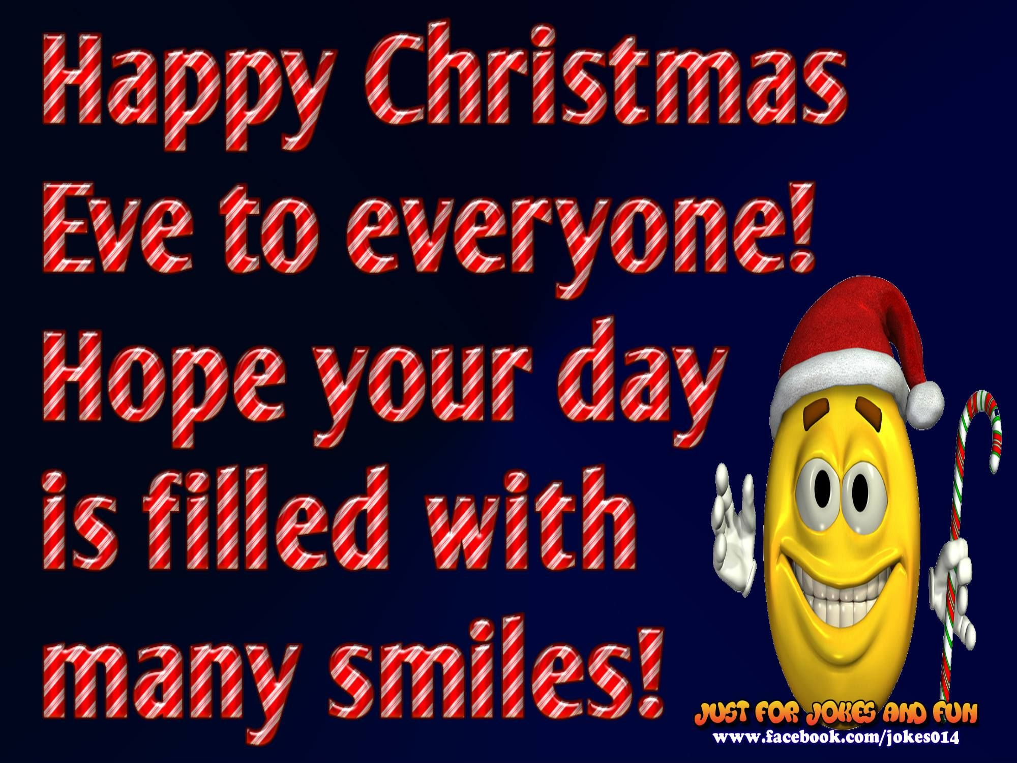 Impeccable Smiles Eve Quotes Religious Eve Quotes Boyfriend Smiles Happy Eve Everyone Hope Your Day Is Filled Happy Eve Everyone Hope Your Day Is Filled inspiration Christmas Eve Quotes