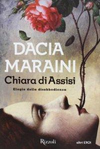 Chiara-di-Assisi.-Elogio-della-disobbedienza-0