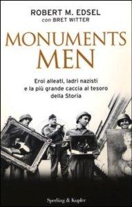Monuments Men. Eroi alleati, ladri nazisti e la più grande caccia al tesoro